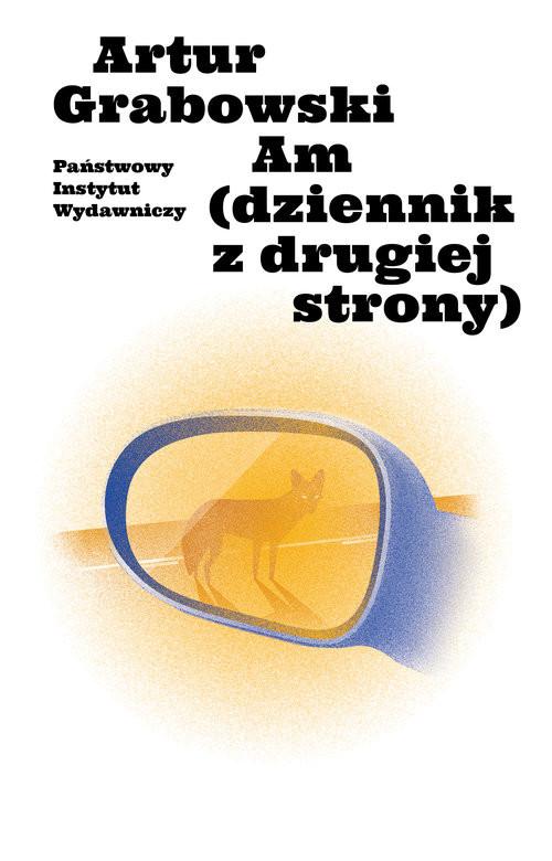 okładka Am (dziennik z drugiej strony), Książka | Artur  Grabowski