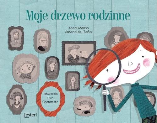 okładka Moje drzewo rodzinne, Książka | Manso Anna