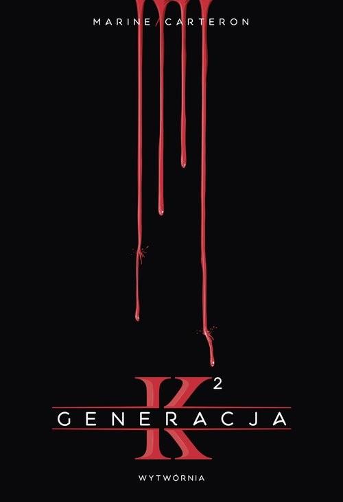 okładka Generacja K Tom 2, Książka | Carteron Marine