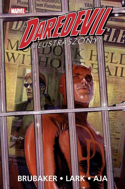 okładka Daredevil Tom 1 Nieustraszonyksiążka |  | Ed Brubaker, Michael Lark, Stefano Gaudiano, Praca Zbiorowa