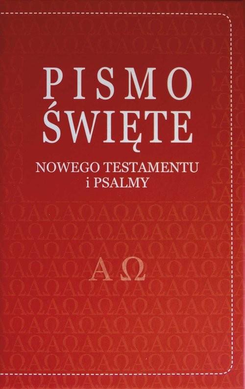 okładka Pismo Święte Nowego Testamentu i Psalmy, Książka | Romaniuk Kazimierz BP