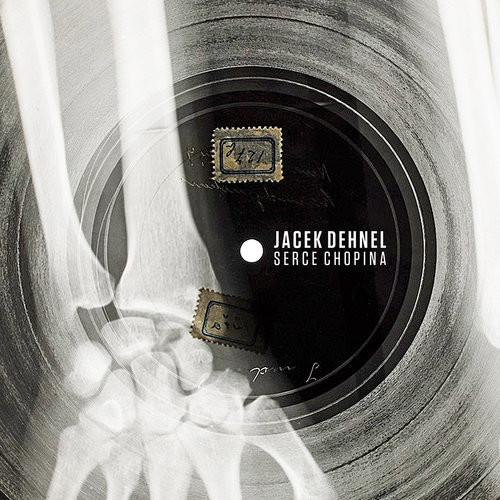 okładka Serce Chopina, Książka | Jacek Dehnel