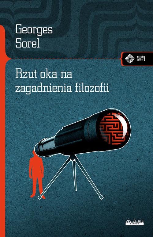 okładka Rzut oka na zagadnienia filozofii, Książka | Georges Sorel
