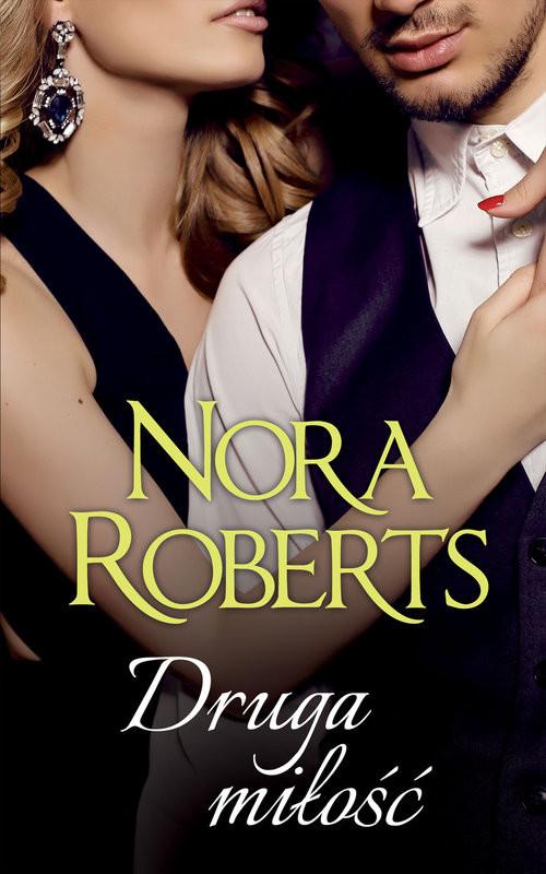 okładka Druga miłość, Książka | Roberts Nora