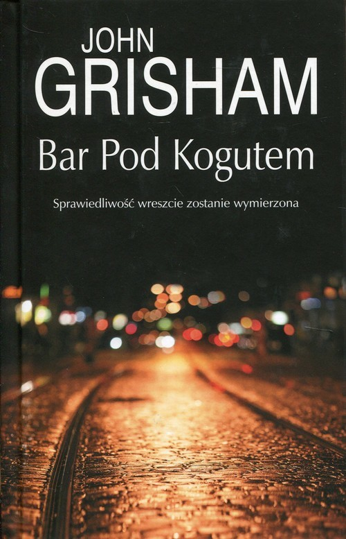 okładka Bar Pod Kogutem, Książka | Grisham John