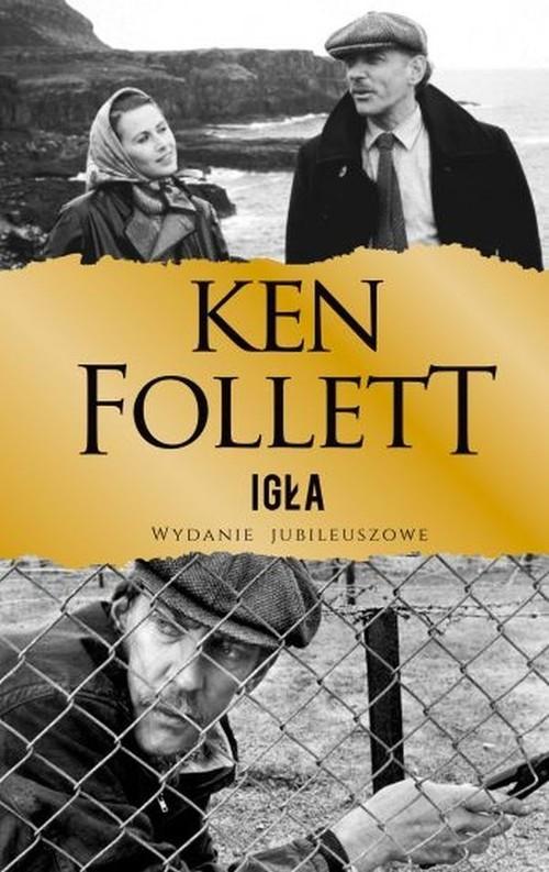 okładka Igła wydanie jubileuszowe, Książka | Follett Ken