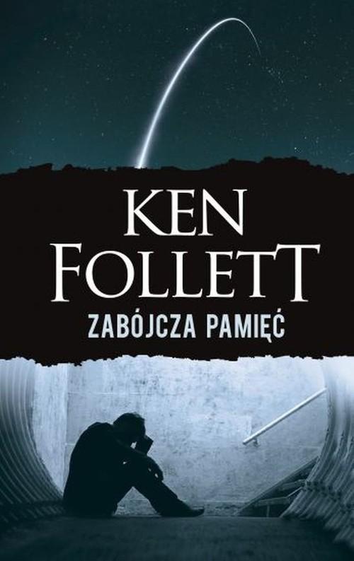 okładka Zabójcza pamięć, Książka | Ken Follett