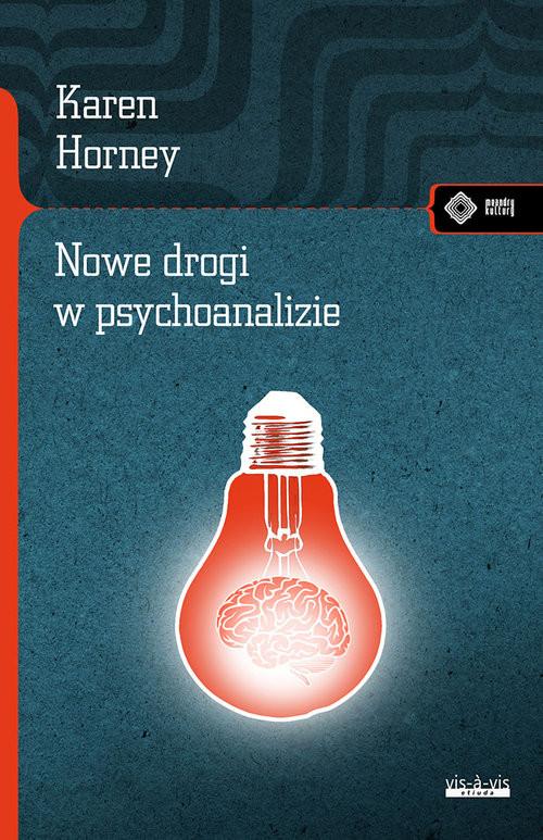 okładka Nowe drogi w psychoanalizie, Książka | Horney Karen