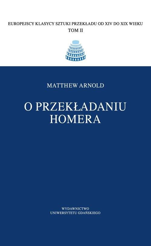 okładka O przekładaniu Homera, Książka | Arnold Matthew