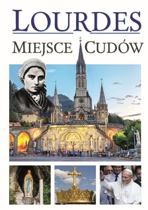 okładka Lourdes - Miejsca Cudów, Książka | Werner Joanna
