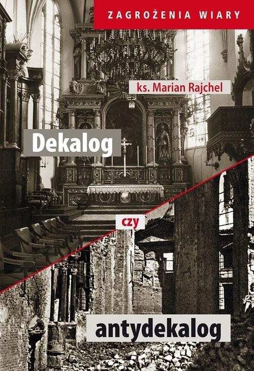 okładka Dekalog czy antydekalog, Książka   Rajchel Marian