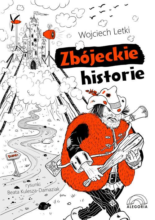 okładka Zbójeckie historie, Książka | Letki Wojciech