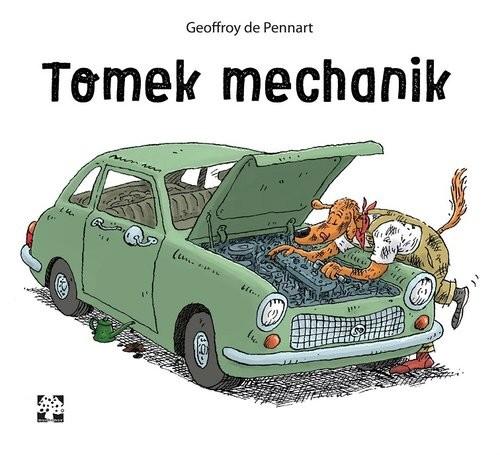 okładka Tomek mechanik, Książka | de Pennart Geoffroy