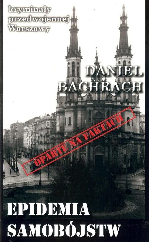 okładka Epidemia samobójstw, Książka | Bachrach Daniel