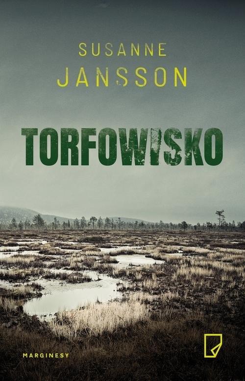 okładka Torfowisko, Książka   Jansson Susanne
