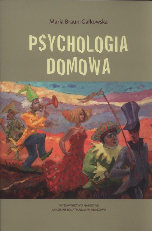 okładka Psychologia domowa, Książka | Braun-Gałkowska Maria