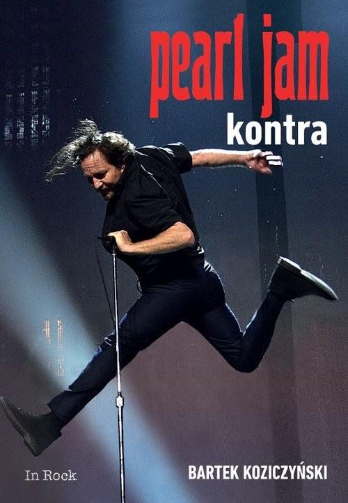 okładka Pearl Jam Kontra, Książka | Koziczyński Bartek