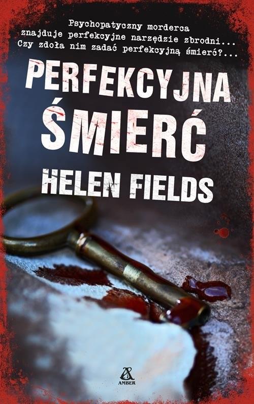 okładka Perfekcyjna śmierć, Książka   Helen Fields