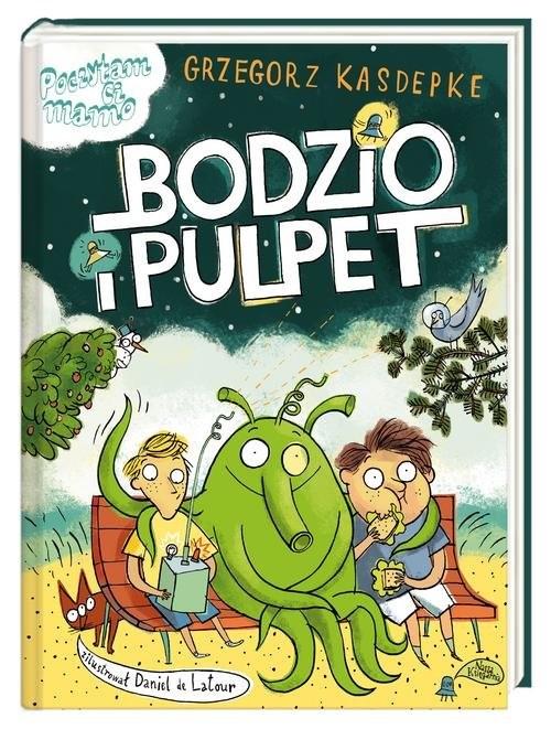 okładka Bodzio i Pulpet, Książka | Kasdepke Grzegorz