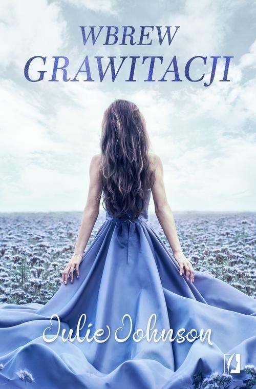 okładka Wbrew grawitacji, Książka | Johnson Julie