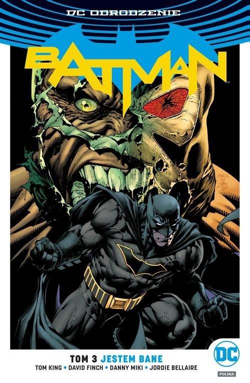 okładka Batman - Jestem Bane Tom 3książka |  | Tom King, David Finch, Danny Miki, J Bellaire