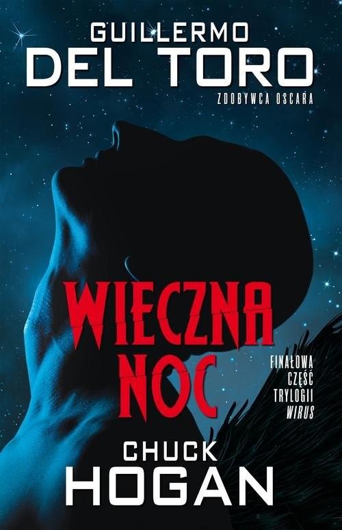 okładka Wieczna noc, Książka | Guillermo del.Toro, Chuck Hogan