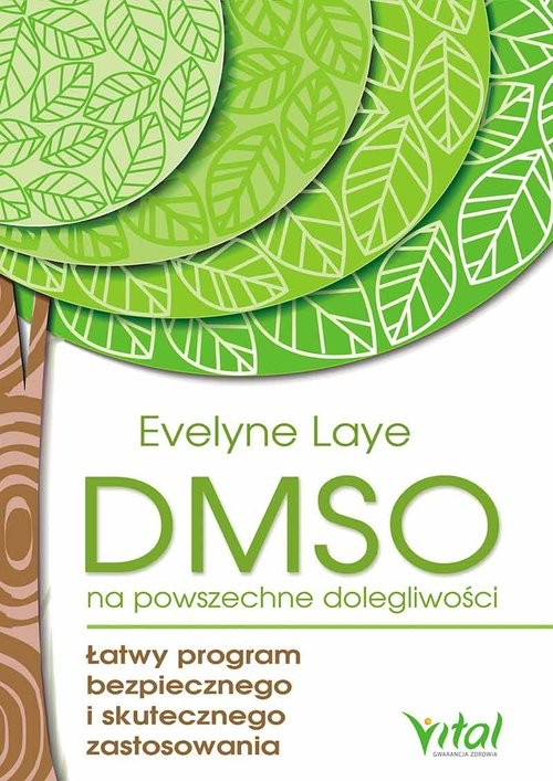 okładka DMSO na powszechne dolegliwości, Książka | Laye Evelyne