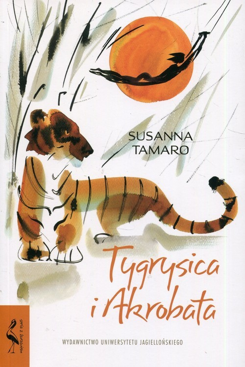 okładka Tygrysica i akrobata, Książka | Tamaro Susanna