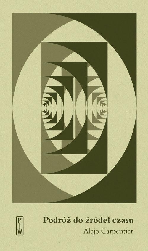 okładka Podróż do źródeł czasu, Książka | Carpentier Alejo