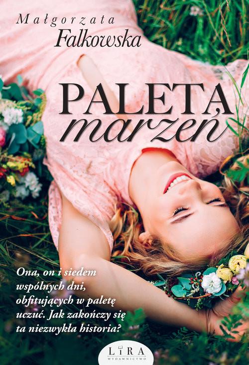 okładka Paleta marzeń, Książka | Falkowska Małgorzata
