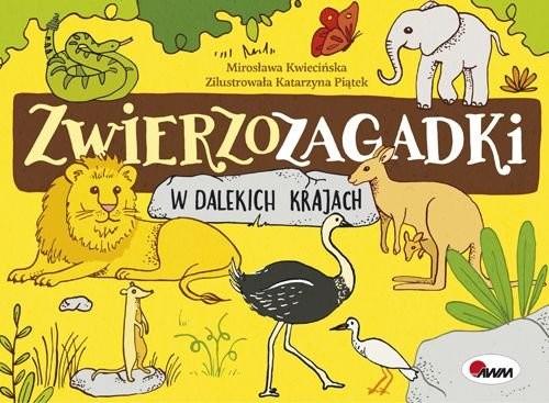 okładka Zwierzozagadki W dalekich krajach, Książka | Kwiecińska Mirosława
