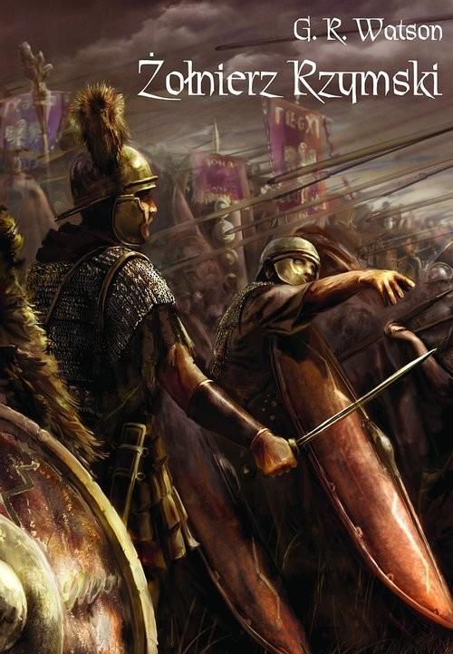 okładka Żołnierz rzymski, Książka | G. R. Watson