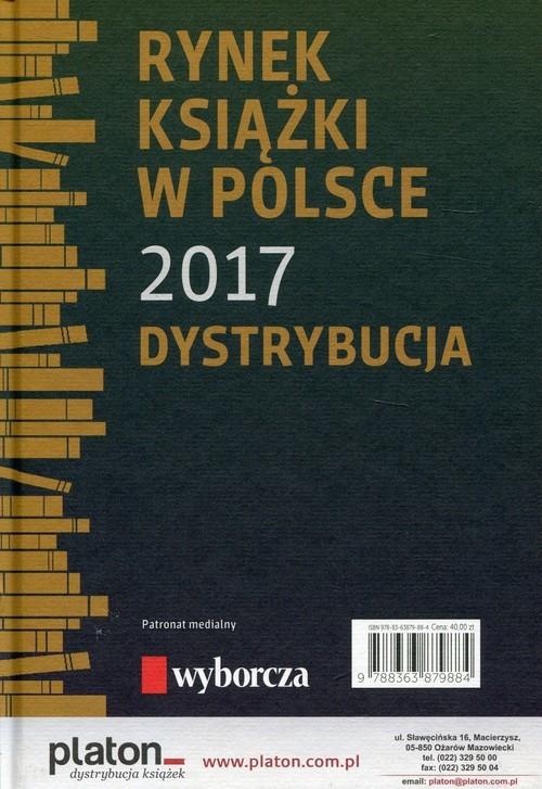 okładka Rynek książki w Polsce 2017 Dystrybucja, Książka | Łukasz Gołębiewski, Paweł  Waszczyk