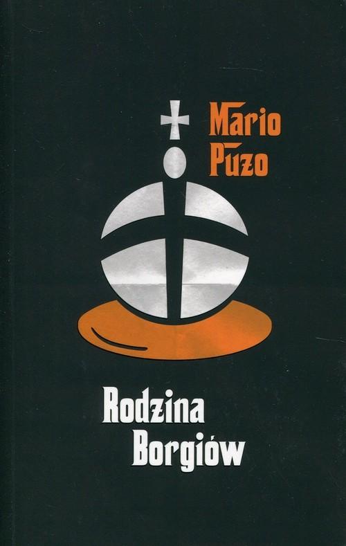 okładka Rodzina Borgiów, Książka | Puzo Mario