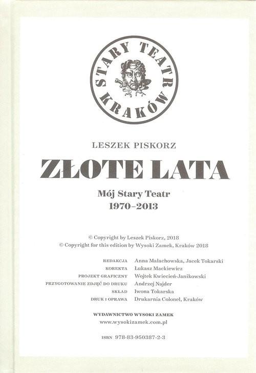 okładka Złote lata Mój Stary Teatr 1970-2013, Książka | Piskorz Leszek