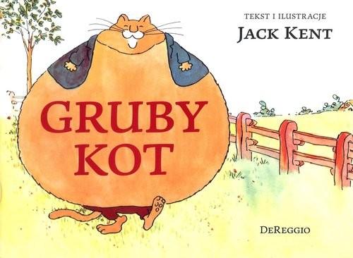 okładka Gruby kot, Książka   Kent Jack