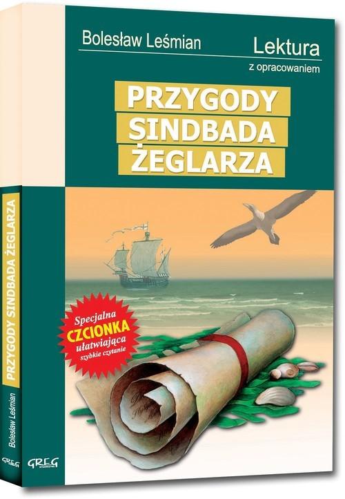okładka Przygody Sindbada Żeglarza Lektura z opracowaniem, Książka   Bolesław  Leśmian