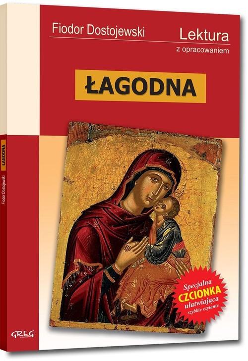 okładka Łagodna Lektura z opracowaniem, Książka | Dostojewski Fiodor