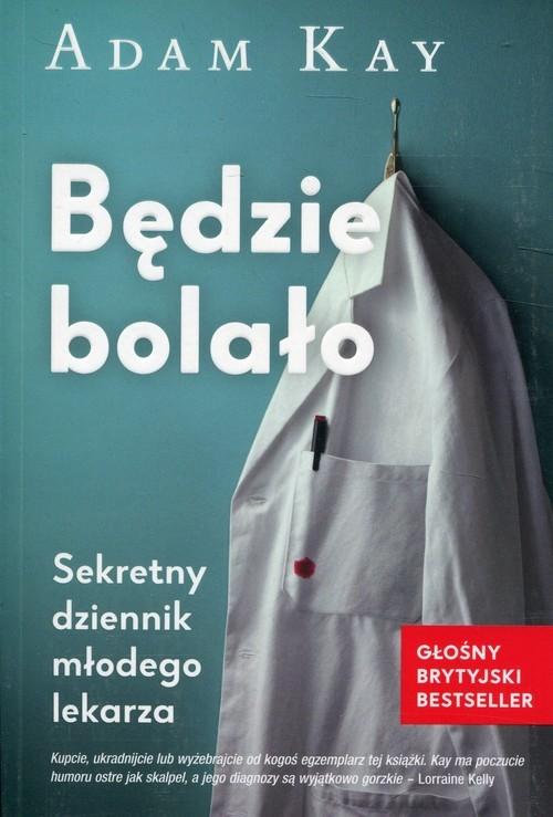 okładka Będzie bolało, Książka | Kay Adam