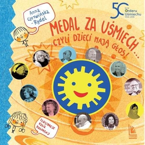 okładka Medal za uśmiech... czyli dzieci mają głos, Książka | Czerwińska-Rydel Anna