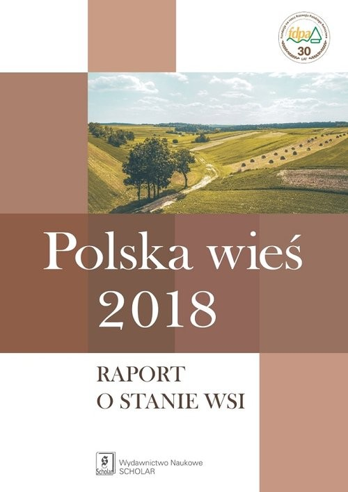 okładka Polska wieś 2018 Raport o stanie wsi, Książka | Jerzy Wilkin, Iwona (red. nauk) Nurzyńska