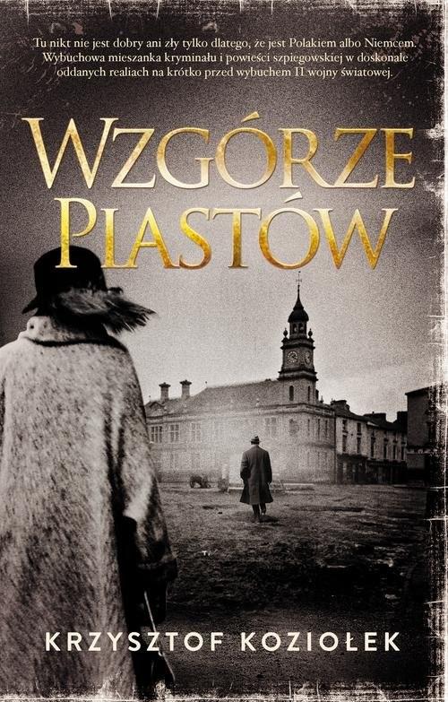 okładka Wzgórze Piastów, Książka | Krzysztof Koziołek