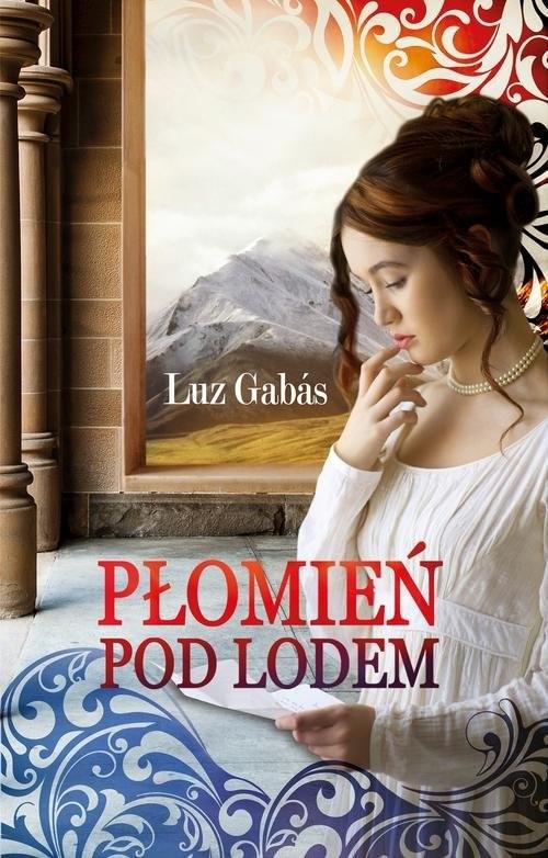 okładka Płomień pod lodem, Książka | Luz Gabas