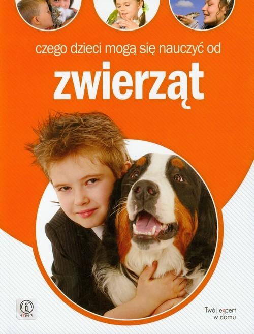 okładka Czego dzieci mogą się nauczyć od zwierząt, Książka | Jankowska Anna