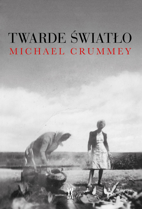 okładka Twarde światło, Książka | Crummey Michael