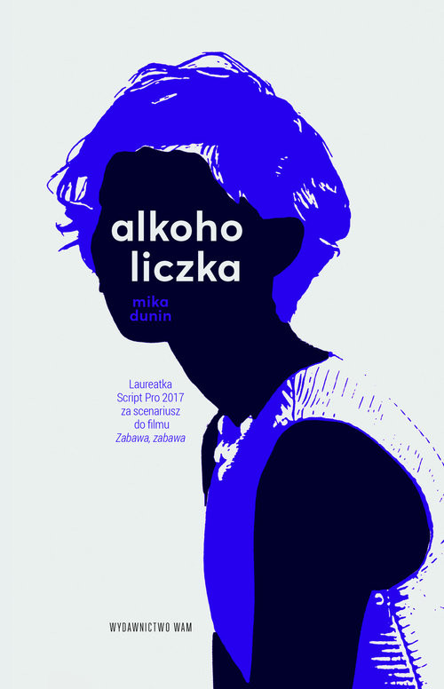 okładka Alkoholiczkaksiążka |  | Mika Dunin
