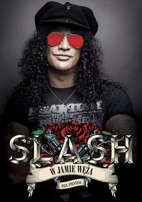 okładka Slash W jamie węża, Książka | Stenning Paul