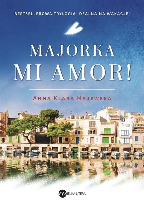 okładka Majorka  mi amor!, Książka | Anna Klara Majewska
