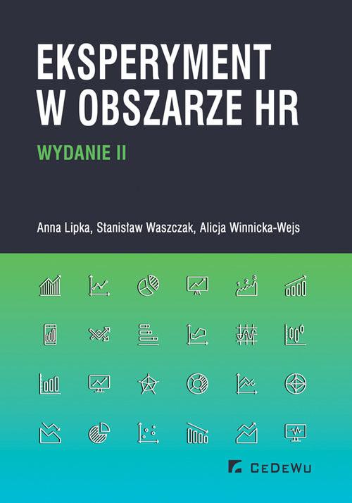 okładka Eksperyment w obszarze HR (wyd. II), Książka | Anna Lipka, Stanisław Waszczak, Winnic Alicja