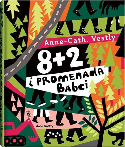 okładka 8 + 2 i promenada Babci, Książka | Vestly Anne-Cath.